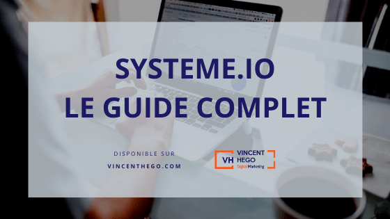 systeme io le guide complet